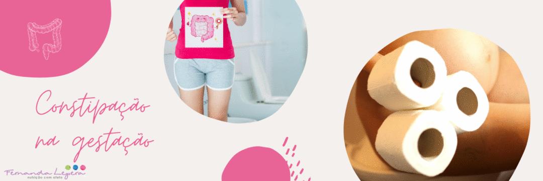 Como melhorar a constipação na gravidez?